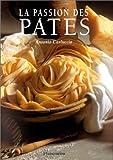 La passion des pâtes
