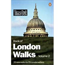 """""""Time Out"""" Book of London Walks: v. 2 (""""Time Out"""" Guides)"""
