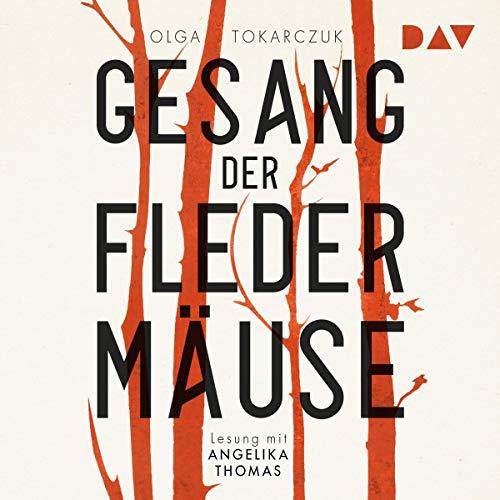 Buchseite und Rezensionen zu 'Der Gesang der Fledermäuse' von Olga Tokarczuk