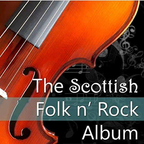 The Scottish Folk 'n' Rock Album