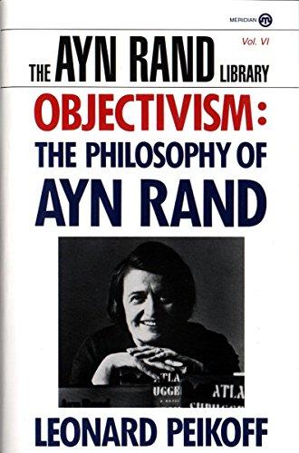 Objectivism: The Philosophy of Ayn Rand (The Ayn Rand Library) por Leonard Peikoff