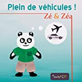 Zé et Zéa - Plein de véhicules ! (Ebook illustré pour les enfants) (Zé et Zéa - Plein de ! t. 2)