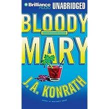 "Bloody Mary (Jacqueline ""Jack"" Daniels)"