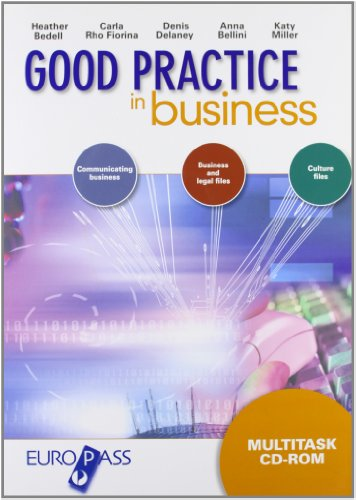 Good practice in business. Per le Scuole superiori. Con CD-ROM. Con espansione online