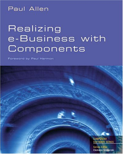 Realizing eBusiness with Components