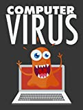 Computer Virus ! (English Edition)