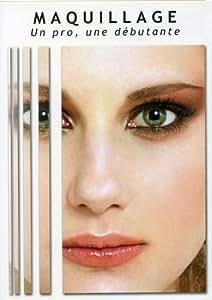 Maquillage : un pro, une débutante