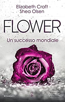 Flower (eNewton Narrativa) di [Craft, Elizabeth, Olsen, Shea]