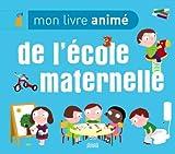 Mon livre animé de lécole maternelle