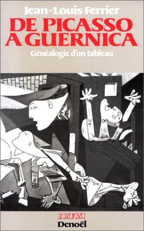 De Picasso à Guernica : Généalogie d&...