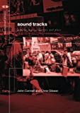Sound Tracks: Popular Music Identity and Place (Critical Geographies)