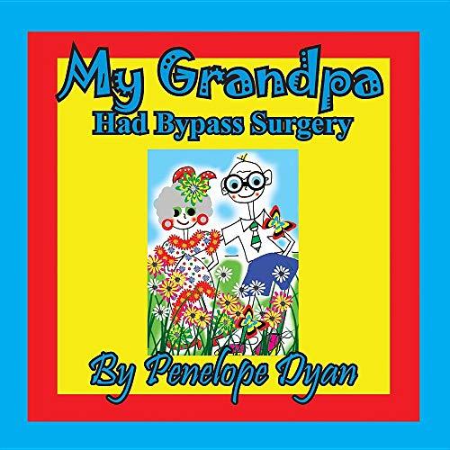 My Grandpa Had Bypass Surgery