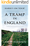 A Tramp In England (Harri's on Tour Book 1) (English Edition)