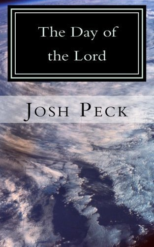 The Day of the Lord: A Ministudy Ministry Book (Ministudy Ministry Books) by Josh Peck (2013-09-26)