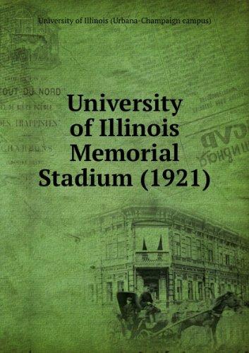 - University of Illinois Memorial Stadium (1921)