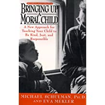 Bringing Up a Moral Child