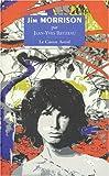Image de Jim Morrison ou les Portes de la perception