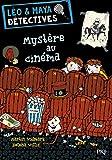 L?o et Maya, d?tectives, Tome 1 : Myst?re au cin?ma