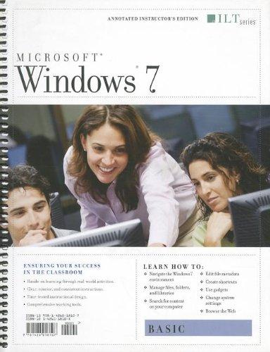 Windows 7: Basic + CertBlaster Instructor's Edition (Ilt Series) por Axzo Press
