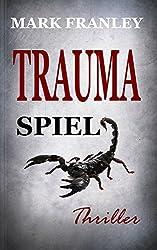 Traumaspiel: Thriller (German Edition)