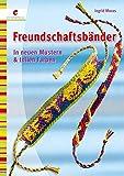Freundschaftsbänder: In neuen Mustern & tollen Farben