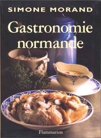 La gastronomie normande par Simone Morand
