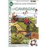 A LA CAMPAGNE /GUIDE DU JEUNE NATURALISTE