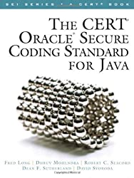 The CERT Oracle Secure Coding Standard for Java (SEI Series in Software Engineering) by Fred Long (2011-09-18)