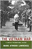 The Vietnam War: A Concise International History (Very Short Introductions) by Mark Atwood Lawrence (2010-07-23)