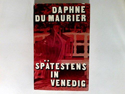 daphne-du-maurier-spatestens-in-venedig
