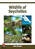 Wildlife of Seychelles (WILDGuides)