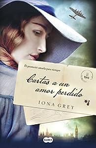 Cartas a un amor perdido par Iona Grey