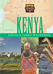 Kenya: Africa's Tamed Wilderness