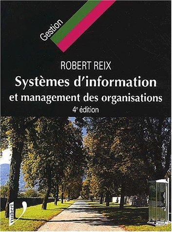 Systèmes d'information et Management des organisastions par Robert Reix