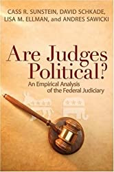 Are Judges Political?: An Empirical Analysis of the Federal Judiciary by Cass R. Sunstein (2006-06-08)