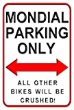 aersing Mondial Parking Only Aluminium Metall Schilder Funny Dekorative Outdoor Motorrad Parking Wand Schild für Home 20,3 x 30,5 cm