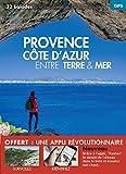 Provence Côte d'Azur entre terre & mer