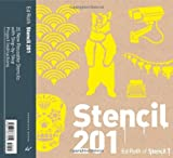 Stencil 201: 25 New Reusable Stencils with Step-by-Step Project Instructions by Ed Roth (2011-09-28)