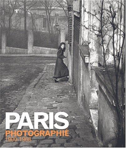 Paris photographié. 1900-1968 par Julian Stallabrass