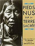 Pieds nus sur la terre sacrée - Denoël - 18/10/2001