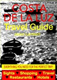 Costa de la Luz, Spain Travel Guide - Sightseeing, Hotel, Restaurant & Shopping Highlights (Illustrated) (English Edition)