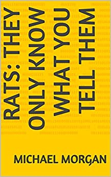 Rats: they only know what you tell them (English Edition) de [Morgan, Michael]