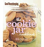 Good Housekeeping: The Cookie Jar Cookbook: 65 Recipes for Classic, Chunky & Chewy Cookies (Good Housekeeping Cookbooks) (Spiral bound) - Common