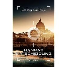 Hannas Entscheidung (German Edition)