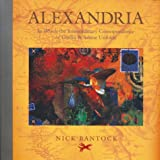 Alexandria: In Which the Extraordinary Correspondence of Griffin & Sabine Unfolds Bantock, Nick ( Author ) Sep-01-2002 Hardcover