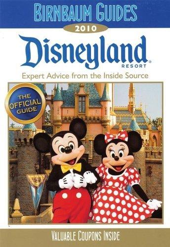 Birnbaum's Disneyland Resort 2010 by...