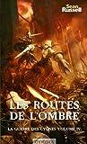 La Guerre des Cygnes, Tome 4 : Les routes de l'ombre
