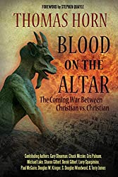 Blood on the Altar: The Coming War Between Christian vs. Christian by Gary Stearman (30-Jun-2014) Paperback