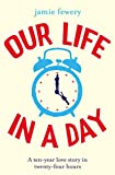 Our Life in a Day (English Edition)