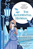 The Accidental Human (Accidentally Paranormal Novel)